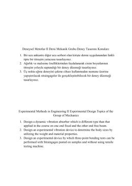 Deneysel Metotlar II Mekanik Grubu deney tasarım konuları için