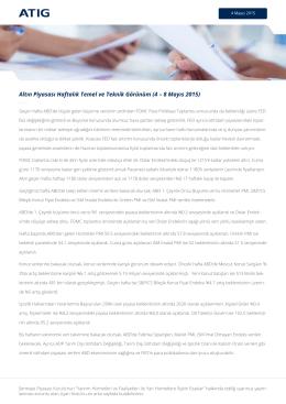 Altın Piyasası Haftalık Temel ve Teknik Görünüm (4 – 8 Mayıs 2015)