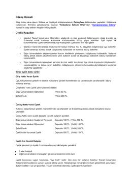 Ödünç Hizmeti Üyelik Koşulları - istanbul ticaret üniversitesi