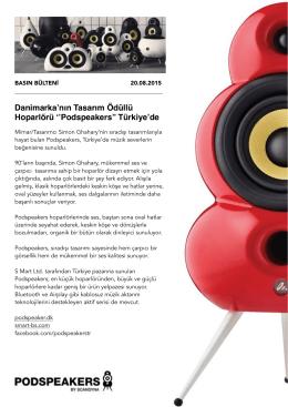 Danimarka`nın Tasarım Ödüllü Hoparlörü ``Podspeakers`` Türkiye`de