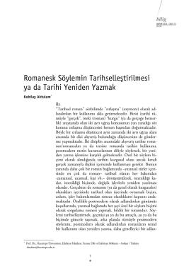 Romanesk Söylemin Tarihselleştirilmesi ya da Tarihi Yeniden Yazmak