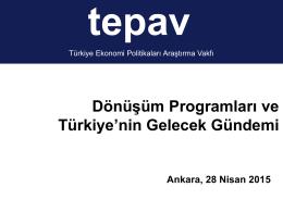 Dönüşüm Programları ve Türkiye`nin Gelecek Gündemi
