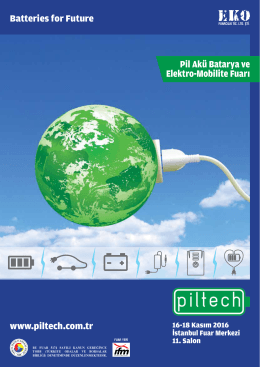 Batteries for Future www.piltech.com.tr Pil Akü Batarya ve Elektro