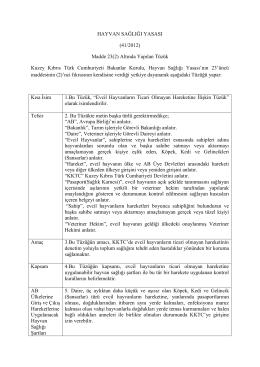 HAYVAN SAĞLIĞI YASASI (41/2012) Madde 23(2) Altında Yapılan