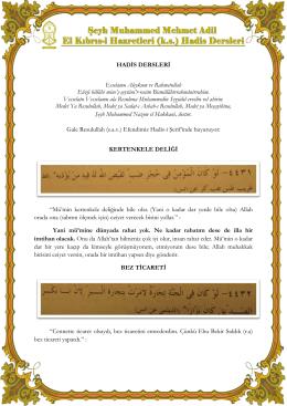 HADİS DERSLERİ Esselamu Aleykum ve Rahmetullah Eûzü billâhi