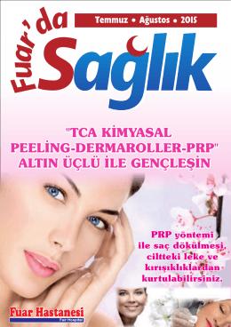 """""""TCA KİMYASAL PEELİNG-DERMAROLLER-PRP"""