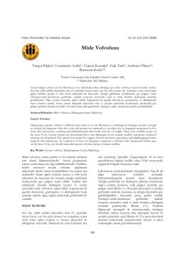 Mide Volvulusu - İ.Ü. Tıp Fakültesi Dergisi