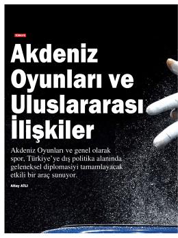 Akdeniz Oyunları ve genel olarak spor, Türkiye`ye dış politika