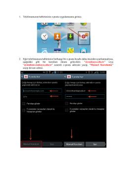 1. Telefonunuzun/tabletinizin e-posta uygulamasına giriniz. 2. Eğer