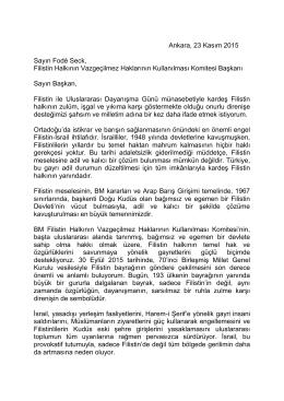 Ankara, 23 Kasım 2015 Sayın Fodé Seck, Filistin Halkının