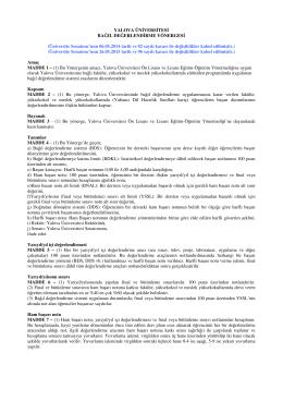 Üniversite Senatosu`nun 06.05.2014 tarih ve 82 sayılı kararı ile değ
