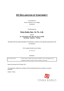 EC DECLARATION OF CONFORMITY Ünka Kablo San. Ve Tic. A.Ş.