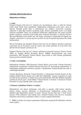 Bilgilendirme Politikası 1. Amaç Dardanel Önentaş Gıda San.A.Ş