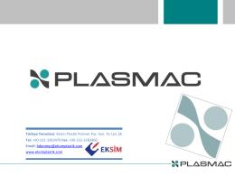 Türkiye Temsilcisi: Eksim Plastik Polimer Paz. San. Tic Ltd. Şti Tel: +