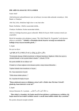 BİR ABİD OLARAK HZ. PEYGAMBER Nedir Abid? Abid kelimesini