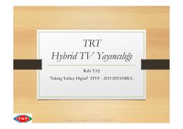 TRT Hybrid TV Yayıncılığı