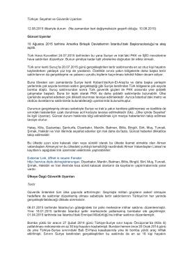 Türkiye: Seyahat ve Güvenlik Uyarıları 12.08.2015 itibariyle durum