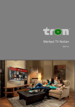 Merkezi TV Çözümleri Notları