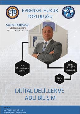 dijital deliller ve adli bilişim evrensel hukuk topluluğu