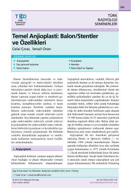 Temel Anjioplasti: Balon/Stentler ve Özellikleri