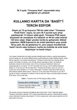 """KULLANICI KARTTA DA """"BASİT""""İ TERCİH EDİYOR"""