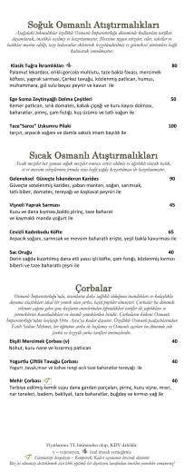 Soğuk Osmanlı Atıştırmalıkları Sıcak Osmanlı Atıştırmalıkları Çorbalar