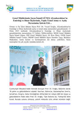 Genel Müdürümüz Sayın İsmail GÜNEŞ Afyonkarahisar`ın Emirdağ
