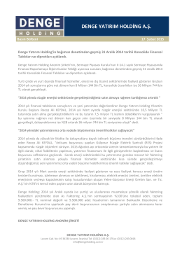 BASIN BÜLTENİ - Denge Yatırım Holding A.Ş.