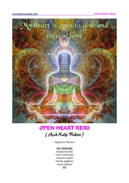 OPEN HEART REIKI ( Açık Kalp Rekisi )