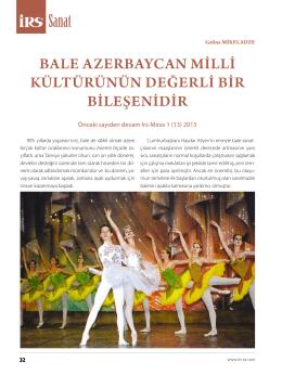 bale azerbayCaN mİllİ kültürüNüN değerlİ bİr bİleşeNİdİr