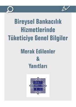 Bireysel Bankacılık Hizmetlerinde Tüketiciye Genel Bilgiler