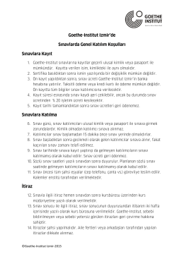 Goethe-Institut Izmir`de Sınavlarda Genel Katılım Koşulları Sınavlara