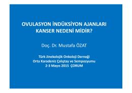 Doç. Dr. Mustafa Özat - Jinekolojik Onkoloji Derneği
