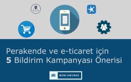 Perakende ve e-ticaret için 5 Bildirim Kampanyası