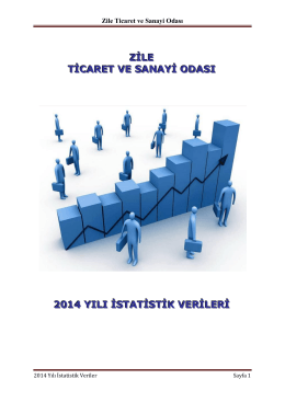 2014 Yılı İstatistik Verileri - Zile Ticaret ve Sanayi Odası