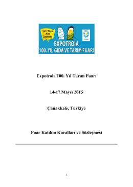 Expotroia 100. Yıl Tarım Fuarı 14-17 Mayıs 2015 Çanakkale, Türkiye