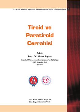 Tiroid ve Paratiroid Cerrahisi - Türk Kulak Burun Boğaz ve Baş