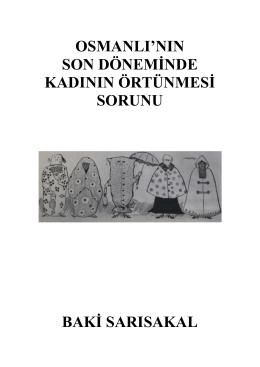 Osmanlı`nın Son Döneminde Kadının Örtünme Sorunu