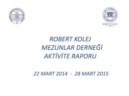 robert kolej mezunlar derneği aktivite raporu 22 mart 2014