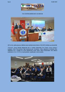Sayı:6 MART 2015 ÜYE EĞİTİMLERİMİZ DEVAM EDİYOR 2015 yılı