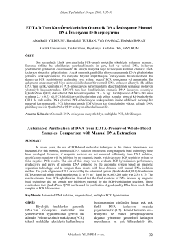 EDTA`lı Tam Kan Örneklerinden Otomatik DNA İzolasyonu
