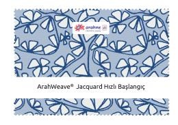 ArahWeave® Jacquard Hızlı Başlangıç
