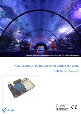 ACG C-Serisi DC-DC (Düşük Voltaj Girişli) Sabit Akım LED Sürücü