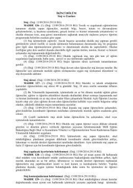 İKİNCİ BÖLÜM Staj ve Esasları Staj (Değ: 13/09/2014