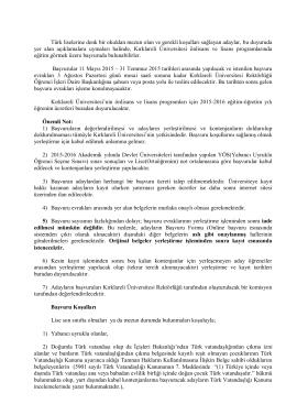 Türk liselerine denk bir okuldan mezun olan ve gerekli koşulları