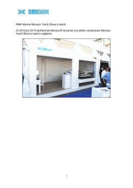 23.09.2015 00:00:00 RMK Marine Monaco Yacht Show`a katıldı