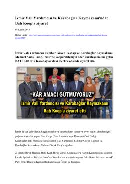 İzmir Vali Yardımcısı ve Karabağlar Kaymakamı`ndan Batı Koop`a