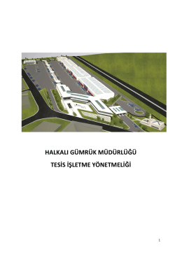 halkalı gümrük müdürlüğü tesis işletme yönetmeliği