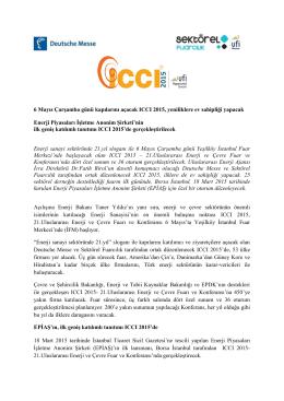 6 Mayıs Çarşamba günü kapılarını açacak ICCI 2015, yeniliklere ev
