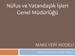 MAKS Veri Modeli - Mekansal Adres Kayıt Sistemi